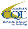 Accredited by CQL - The Council on Quality and Leadership